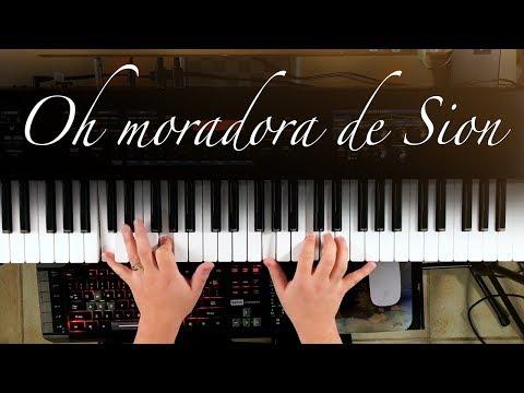 Oh moradora de Sion - Piano Tutorial