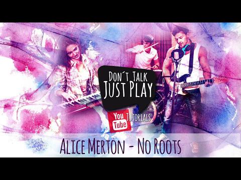ALICE MERTON - NO ROOTS ( VODAFONE ) - Guitar Lesson - Tutorial - Unplugged Cover