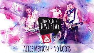 Baixar ALICE MERTON - NO ROOTS ( VODAFONE ) - Guitar Lesson - Tutorial - Unplugged Cover