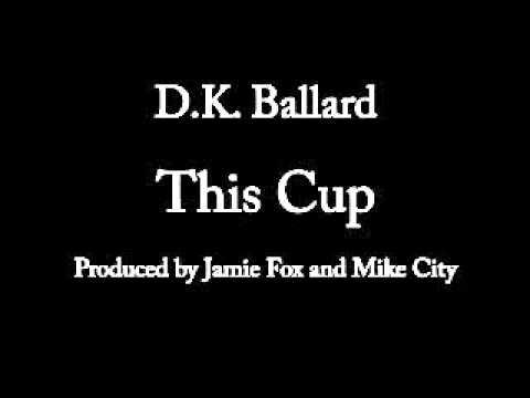 D K  Ballard This Cup
