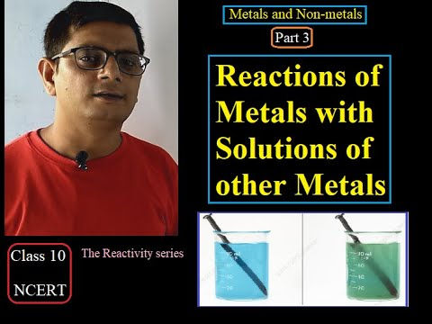 | Reaction Of Metals With Other Metal Salts | Metals And Non Metals | Part-3 | Class 10