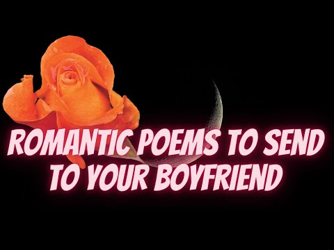 Romantic Poems To Send To Your Boyfriend ▶ Sweetest Love Poem For Boyfriend 🆕