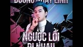 03 Anh Da Tung Yeu Em (Dance Version) - Duong Nhat Linh (Album Nguoc Loi Di Nhau) (Remix)