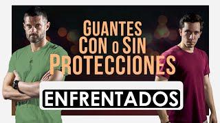 ENFRENTADOS · Guantes Con o Sin Protecciones ·