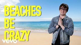 High Fives: Beaches Be Crazy