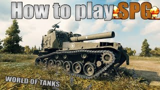 How to play SPG (artillery) | World of Tanks