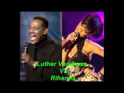 Luther Vandross Vs RihannaNever Too MuchRussian Roulette Remix