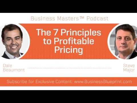 The 7 Principles to Profitable Pricing | Steve Major