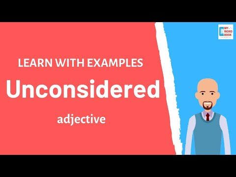 Unconsidered | Meaning with examples | Learn English | My Word Book