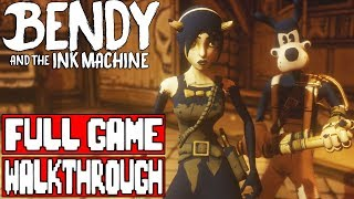 BENDY AND THE INK MACHINE Chapter 4 Gameplay Walkthrough Part 1 FULL GAME - No Commentary