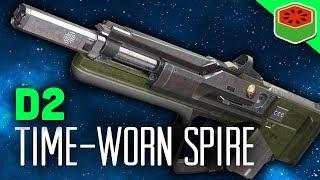 BEST IRON BANNER WEAPON? - THE TIME-WORN SPIRE | Destiny 2 Gameplay