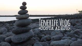 Travel Vlog: Tenerife | Costa Adeje