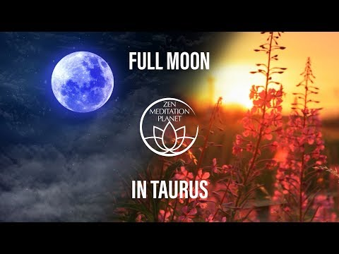 Taurus Full Moon -  Let the Energy Guide You, Frost Moon Lunar Meditation