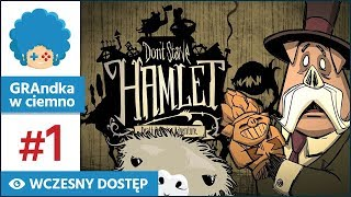 Don't Starve: Hamlet PL #1 | Alpha | BEST. START. EVER!