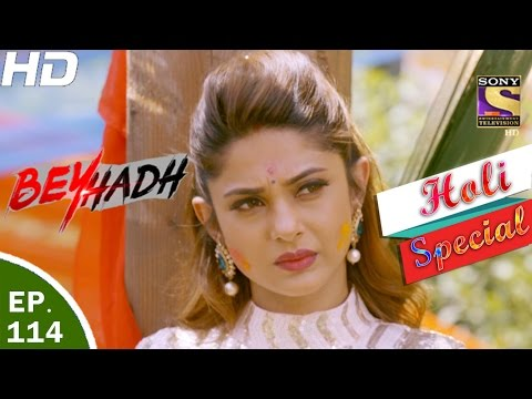 Thumbnail: Beyhadh - बेहद - Ep 114 - Holi Special - 17th Mar, 2017