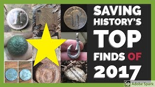 Top Metal Detecting Finds of 2017! #1 is Unbelievable!!!