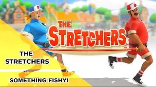 The Stretchers - Something Fishy!