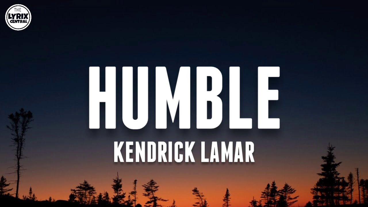 Download Kendrick Lamar - Humble (Lyrics)