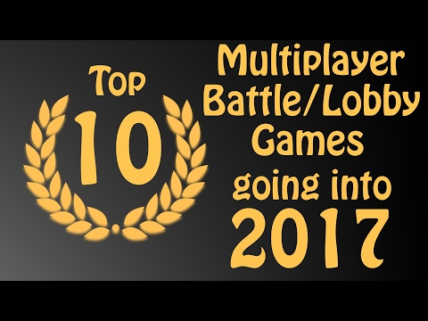 Top 10 Free To Play Multiplayer Online Battle Games of 2016 and going into 2017