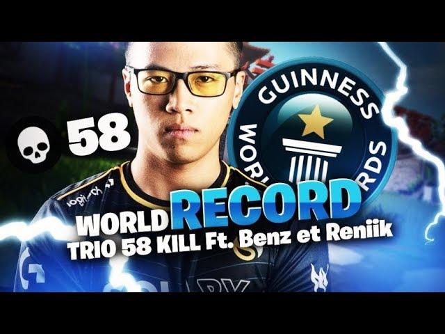 WORLD RECORD FORTNITE - TRIO 58 KILL Ft. Benz et Reniik