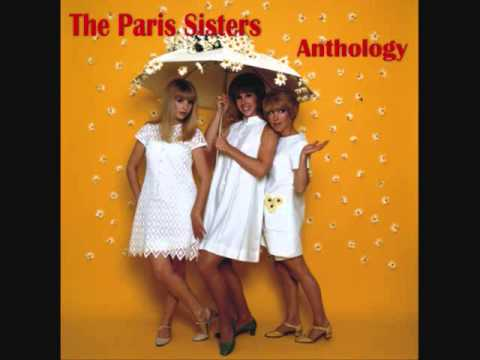 THE PARIS SISTERS    I Love How You Love Me