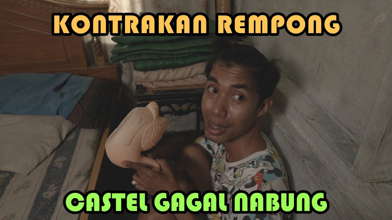CASTLE GAGAL NABUNG || KONTRAKAN REMPONG EPISODE 222
