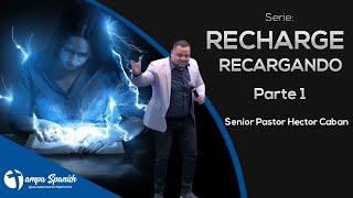 Recharge - Recargando Parte 1