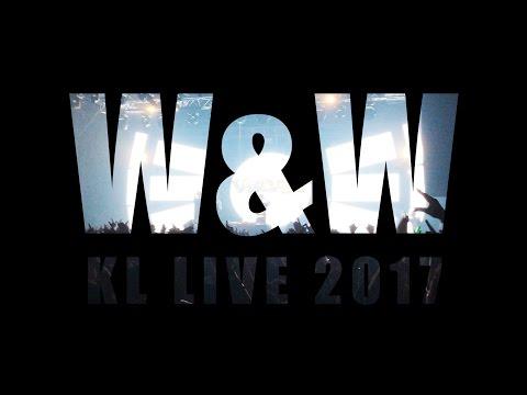 W&W - KL Live - Kuala Lumpur Malaysia 2017
