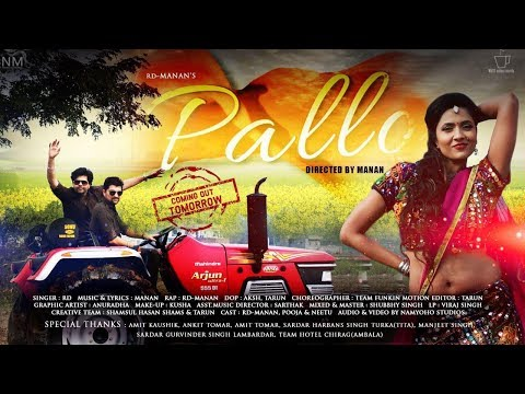 PALLO FEAT. RD - MANAN II Official Song 2017 || Latest Haryanvi - song ||
