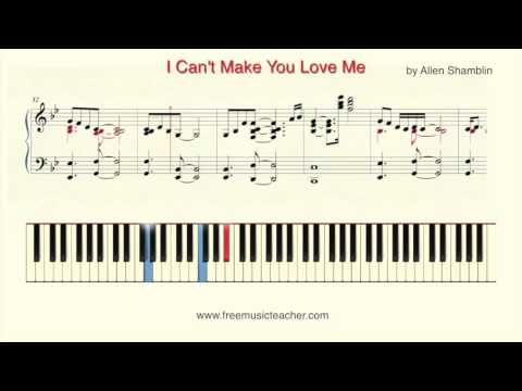 How To Play Piano I Cant Make You Love Me By Allen Shamblin