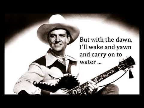 Cool Water  GENE AUTRY (with lyrics)