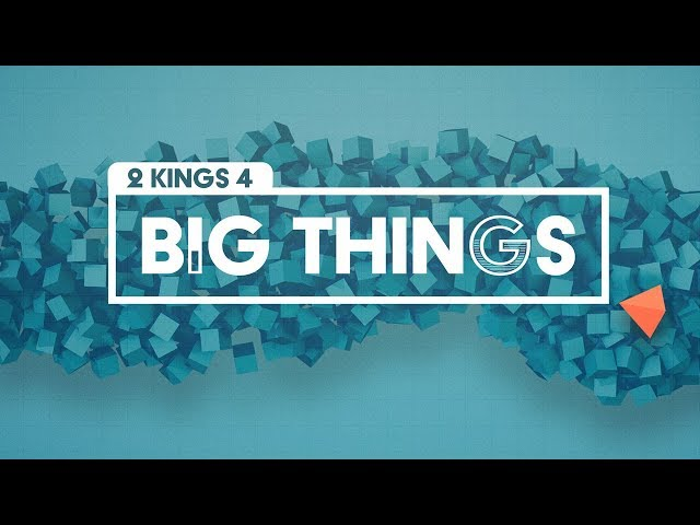 Big Things with Pastor Brian Clark