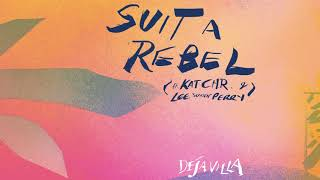 DejaVilla - Suit A Rebel feat. Kat C.H.R &amp Lee &quotScratch&quot Perry [Ultra Music]