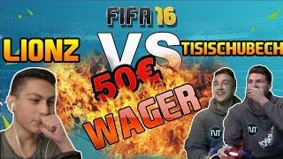 Fifa 16 Ultimate Team | 50€ Wager Match gegen Lionz | Alles ODER Nichts!