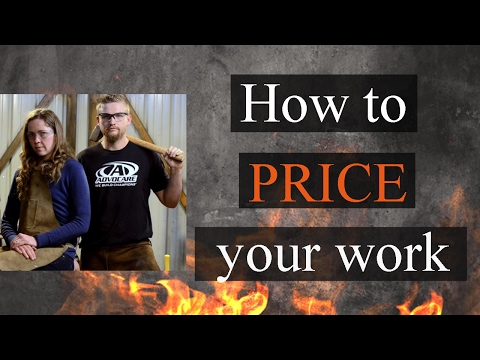 Pricing your Artwork for Blacksmith Projects // How to Price Your Artwork for Forged Items
