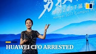 Huawei CFO Sabrina Meng Wanzhou, daughter of founder, arrested in Canada at request of US government thumbnail