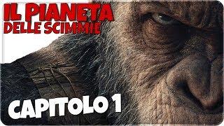IL PIANETA DELLE SCIMMIE - ULTIMA FRONTIERA ! [CAPITOLO 1]