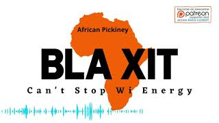 Blaxit (Cant Touch Wi Energy)