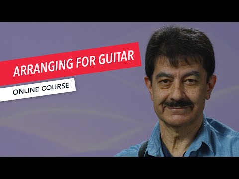 Solo Guitar: Performance, Accompaniment, Arrangement Course Overview | John Baboian | Berklee Online