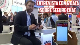 Entrevista G DATA sobre la aplicación Secure Chat, con Christian Geschkat #MWC2015