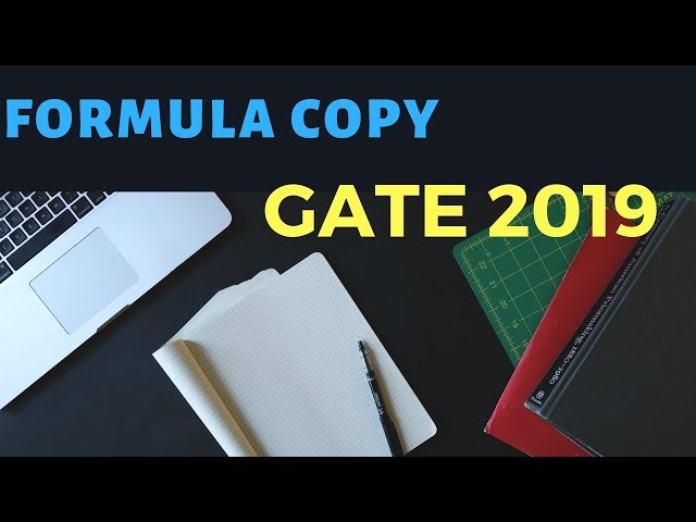 Preparing Formula Copy for GATE Examination - Life Of A PSU Officer