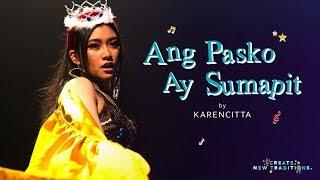 انج باسكو Ay Sumapit Caroling غطاء من قبل Karencitta | خلق تقاليد جديدة