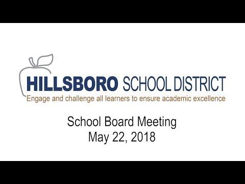 Hillsboro School District School Board Meeting, May 22, 2018