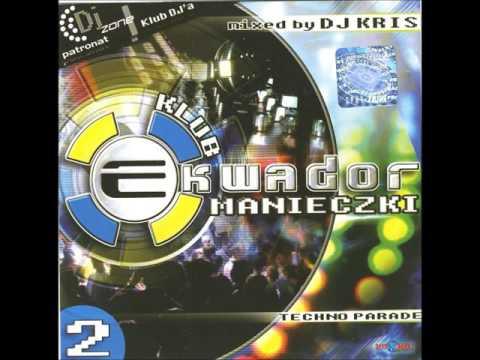 2. CRAZY PARIS (PARIS LATINO) - HORNY UNITED   EKWADOR MANIECZKI vol.2 Mixed by DJ KRIS