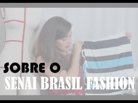 Sobre o SENAI Brasil Fashion e como participar!