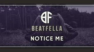 "Trip Hop Rap Beat/Deep Hip Hop Instrumental | ""Notice Me"" by Beatfella"