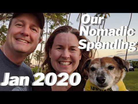 Our FIRE Nomadic Life Spending In January (Financial Independence, Retire Early)
