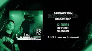 Czerwin TWM - ONAiON ft. H35 // prod. Newlight$