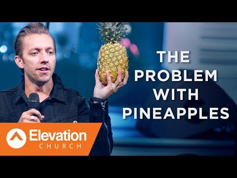 The Problem with Pineapples