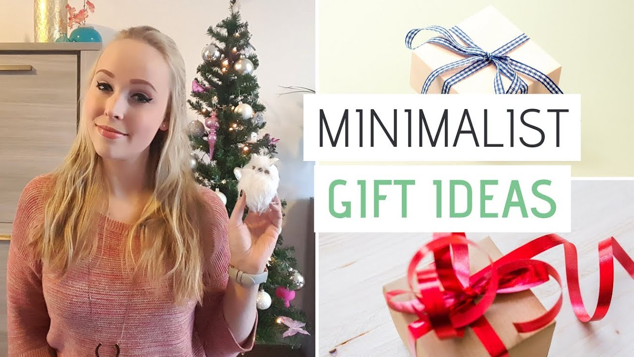 Minimalist Christmas Gift Ideas Holiday Gifts That Don T Clutter Youtube